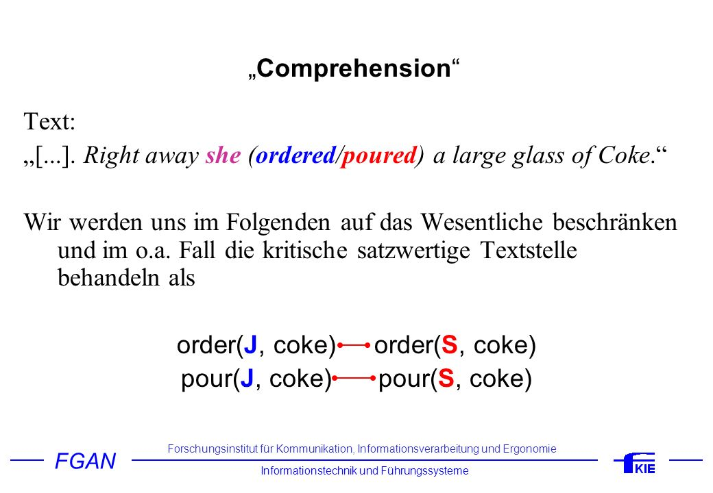 """""""[...]. Right away she (ordered/poured) a large glass of Coke."""